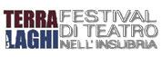 Terra Laghi Festival di Teatro nell'Insubria